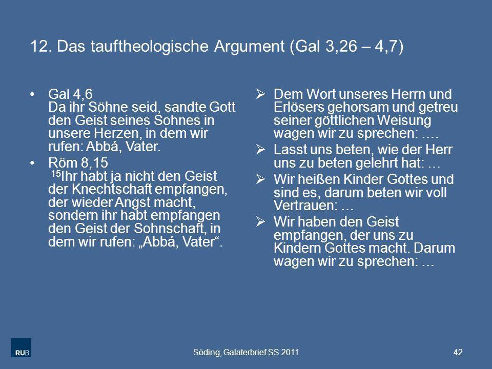 12. Das tauftheologische Argument (Gal 3,26 – 4,7)