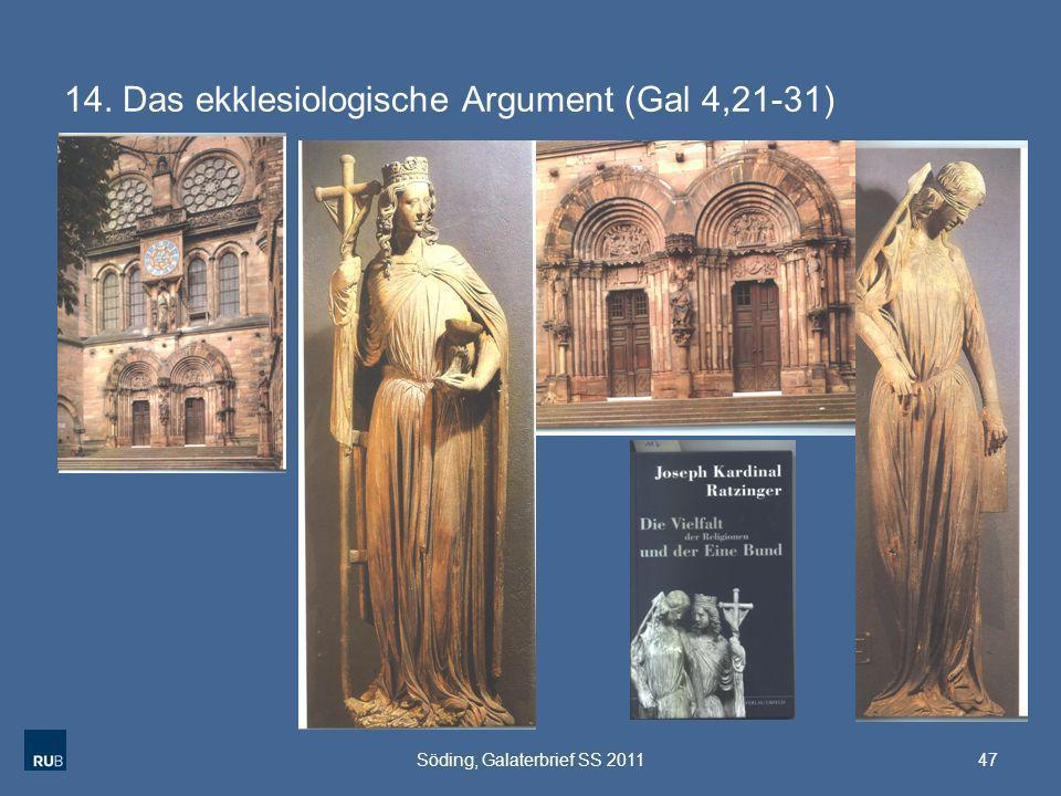 14. Das ekklesiologische Argument (Gal 4,21-31)