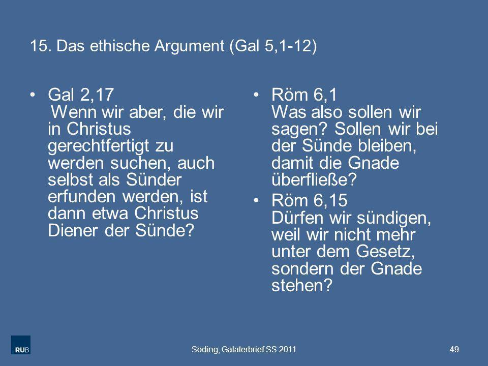 15. Das ethische Argument (Gal 5,1-12)