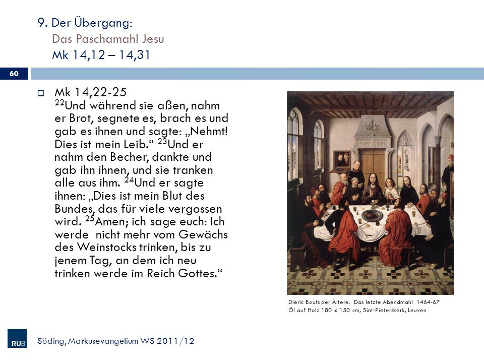 9. Der Übergang: Das Paschamahl Jesu Mk 14,12 – 14,31
