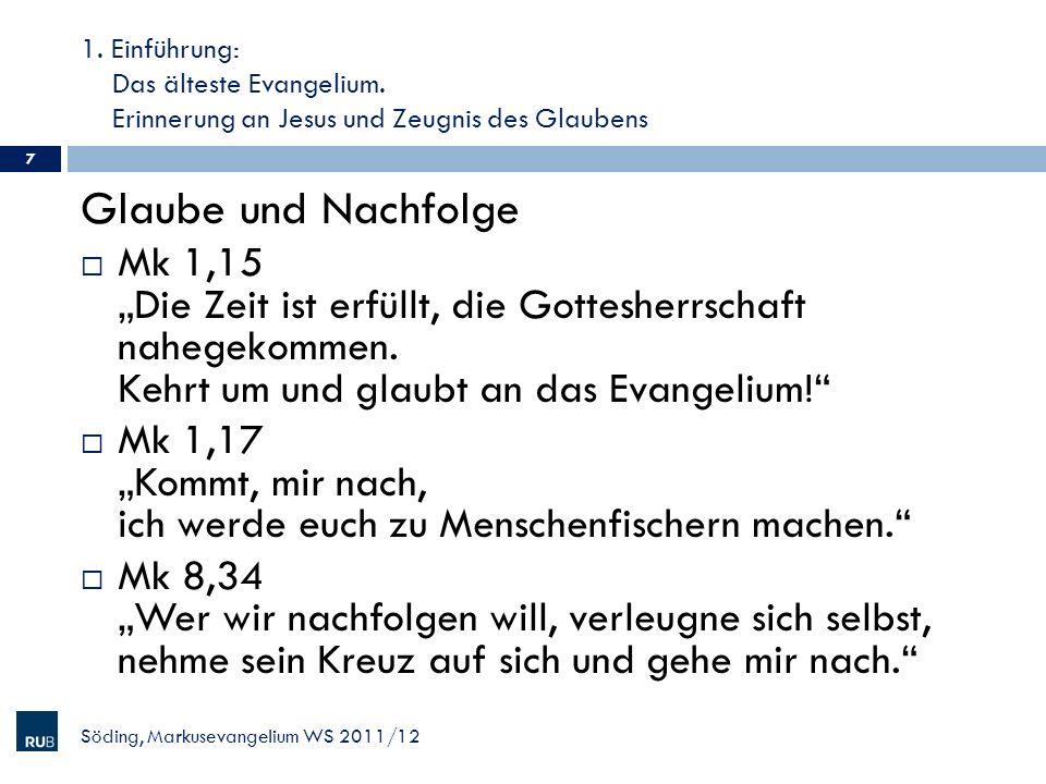 1. Einführung: Das älteste Evangelium