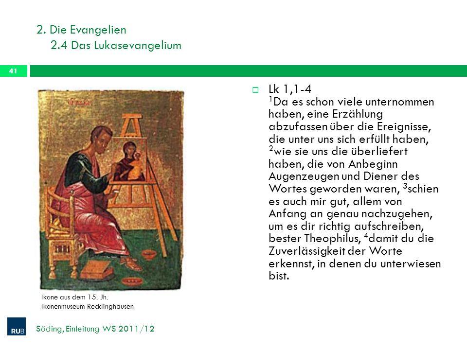 2. Die Evangelien 2.4 Das Lukasevangelium