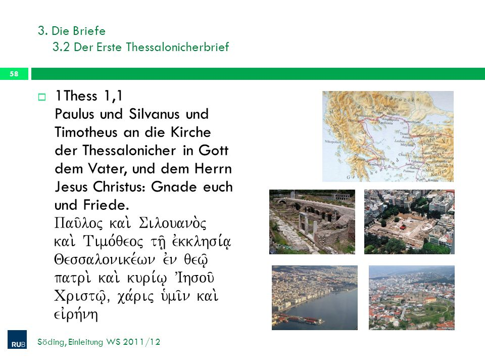 3. Die Briefe 3.2 Der Erste Thessalonicherbrief