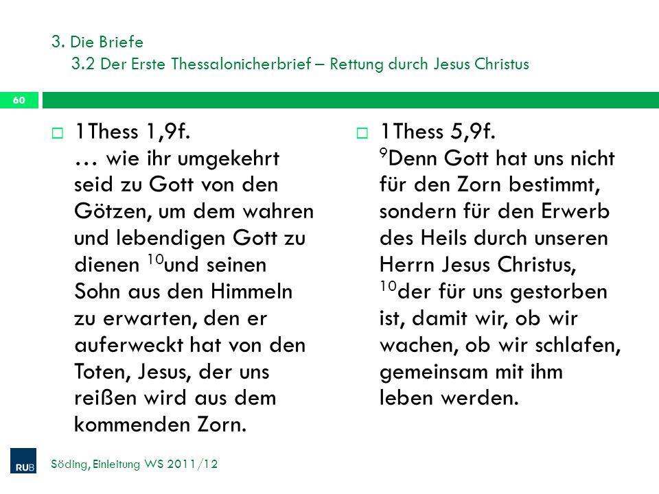 3. Die Briefe 3.2 Der Erste Thessalonicherbrief – Rettung durch Jesus Christus