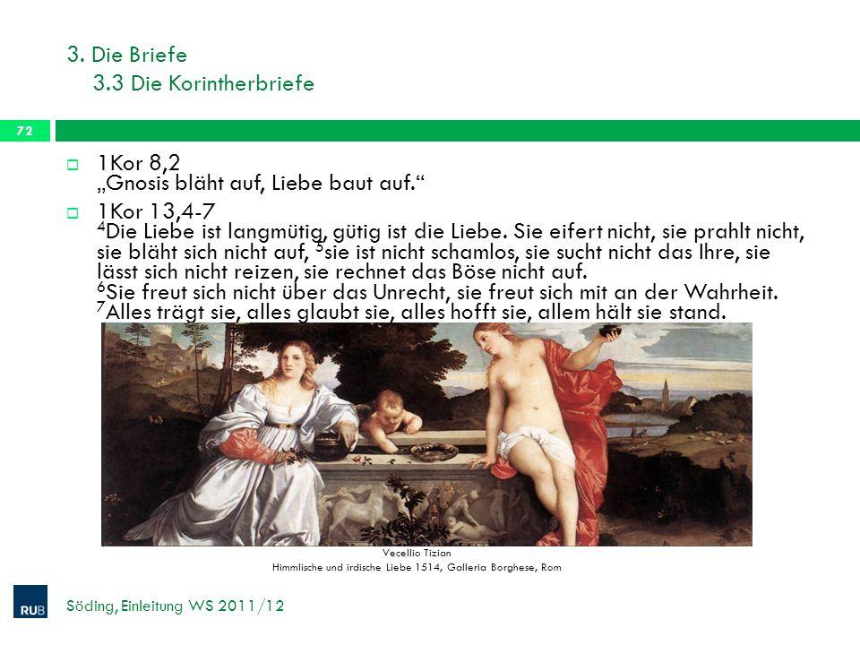 3. Die Briefe 3.3 Die Korintherbriefe