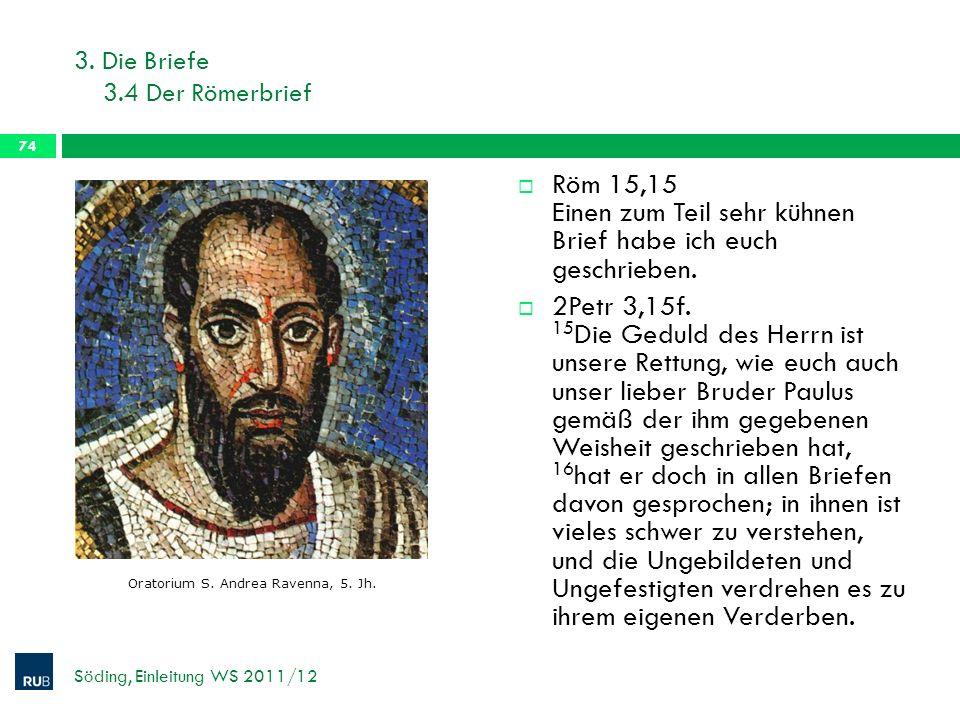3. Die Briefe 3.4 Der Römerbrief