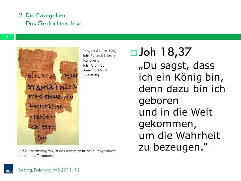 2. Die Evangelien Das Gedächtnis Jesu