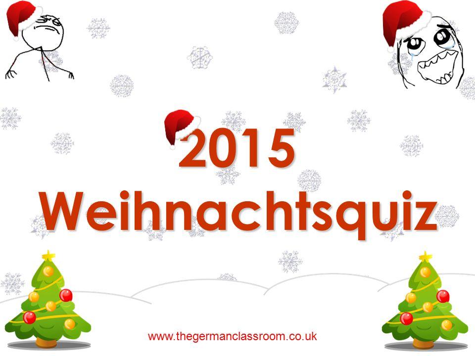 2015 Weihnachtsquiz www.thegermanclassroom.co.uk