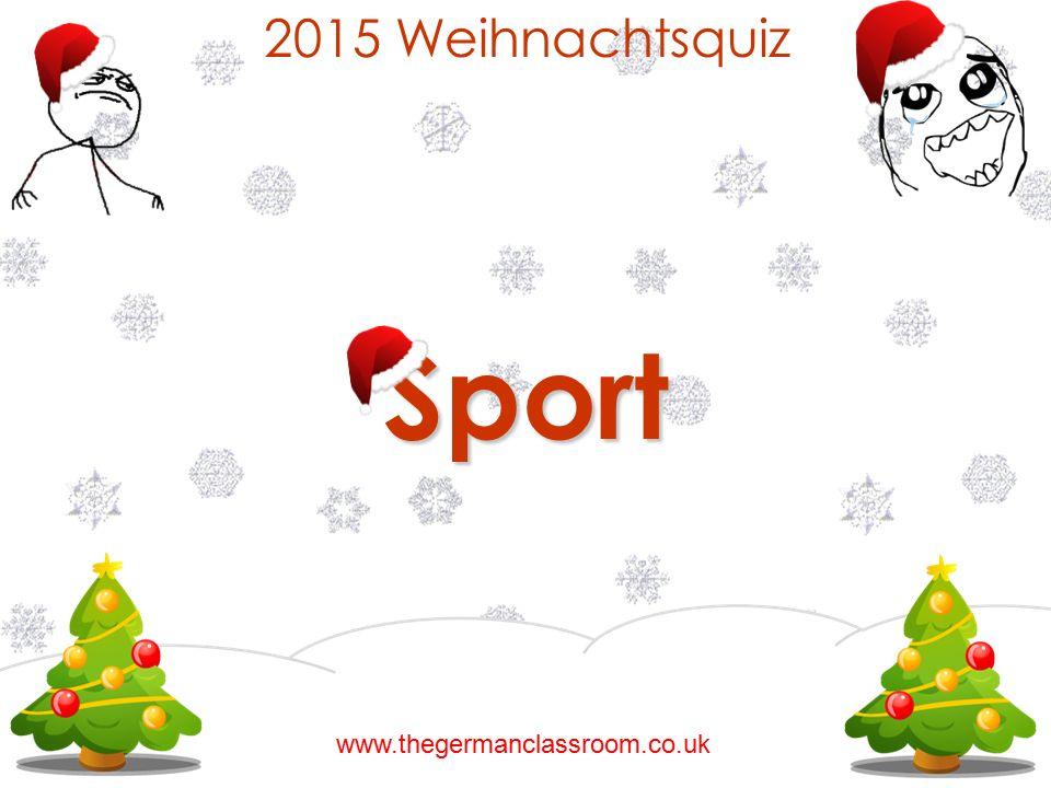 2015 Weihnachtsquiz Sport www.thegermanclassroom.co.uk