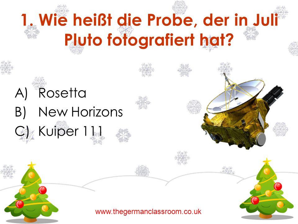 1. Wie heißt die Probe, der in Juli Pluto fotografiert hat