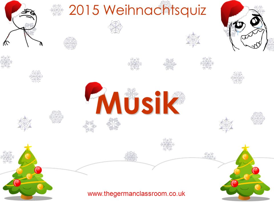 2015 Weihnachtsquiz Musik www.thegermanclassroom.co.uk