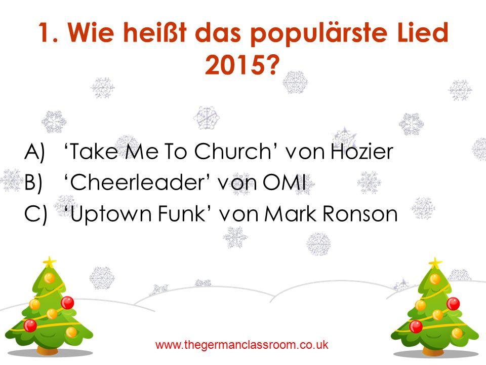 1. Wie heißt das populärste Lied 2015