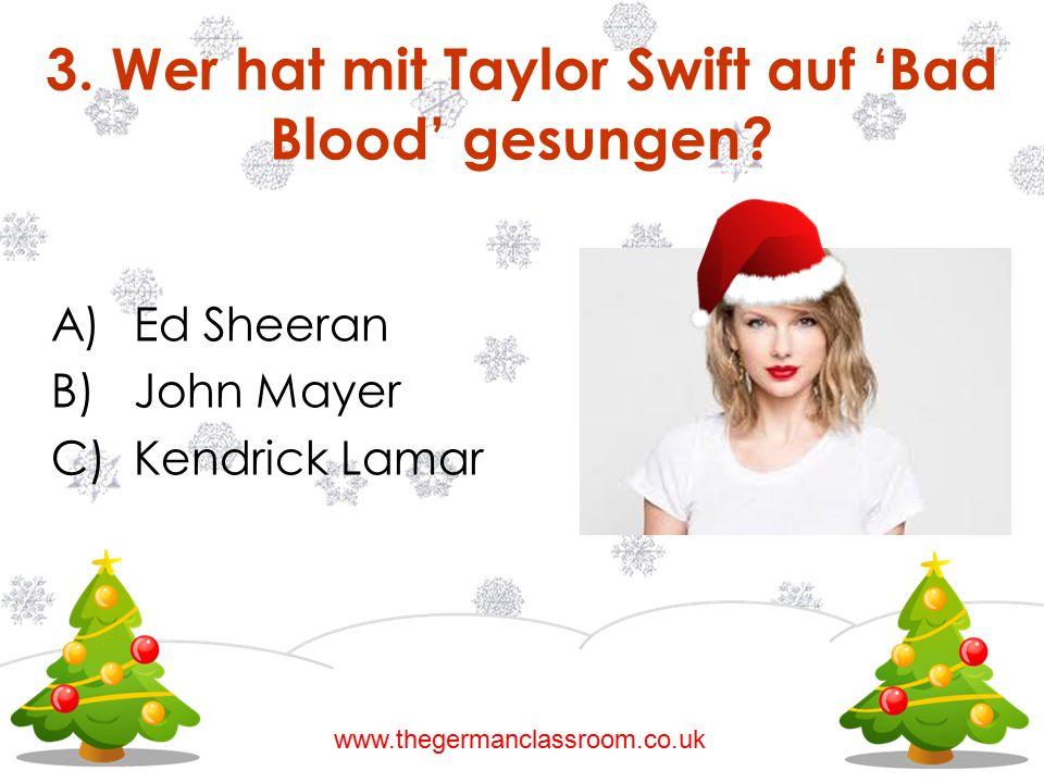 3. Wer hat mit Taylor Swift auf 'Bad Blood' gesungen