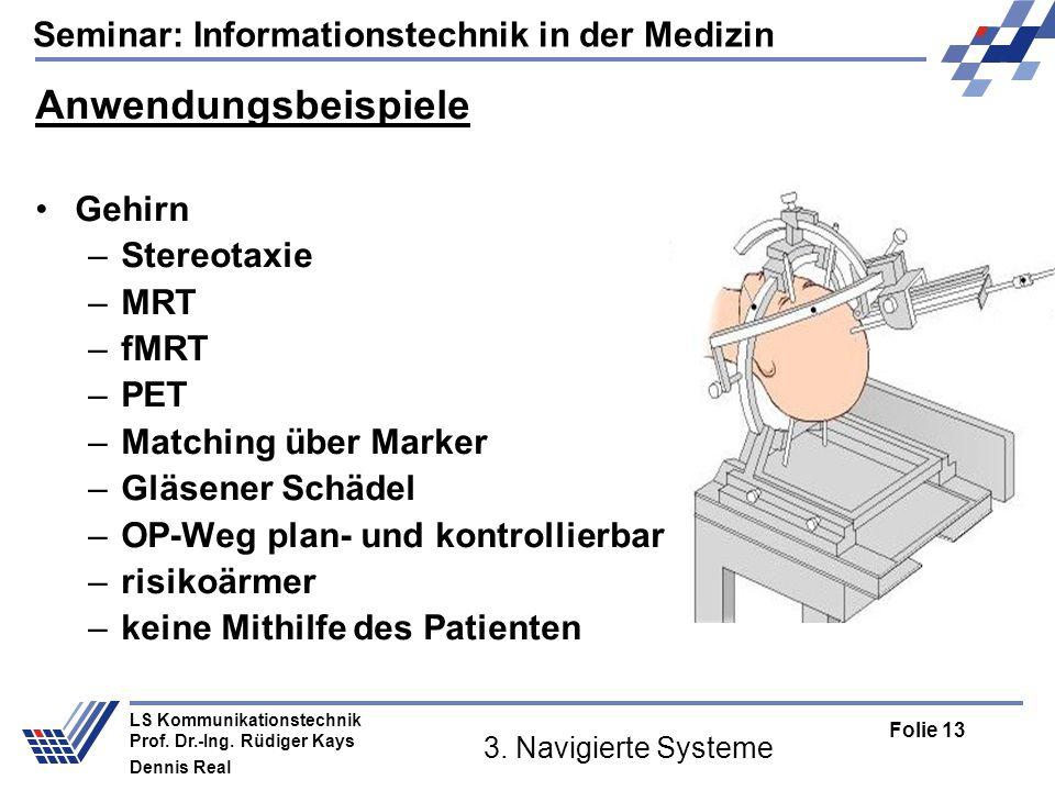 Anwendungsbeispiele Gehirn Stereotaxie MRT fMRT PET