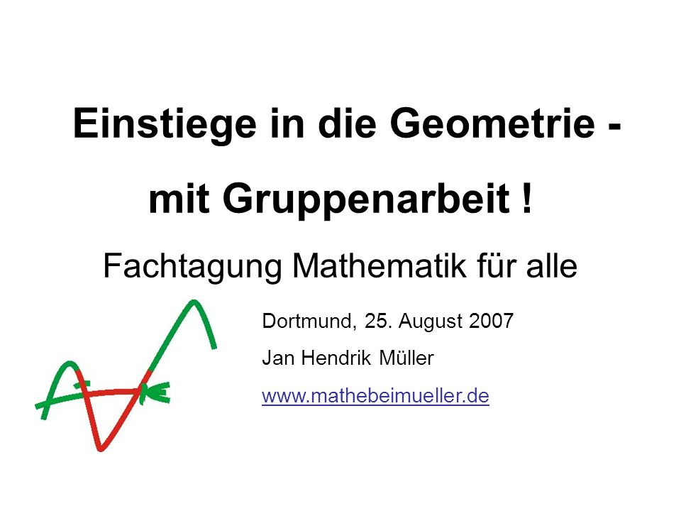 Einstiege in die Geometrie - mit Gruppenarbeit