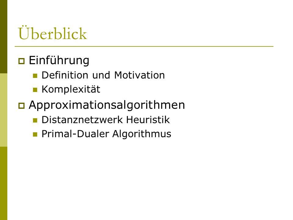 Überblick Einführung Approximationsalgorithmen