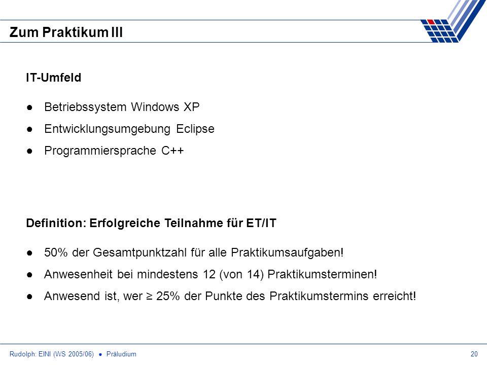 Zum Praktikum III IT-Umfeld Betriebssystem Windows XP