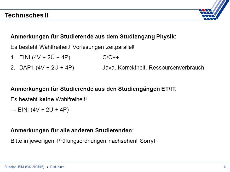 Technisches II Anmerkungen für Studierende aus dem Studiengang Physik: