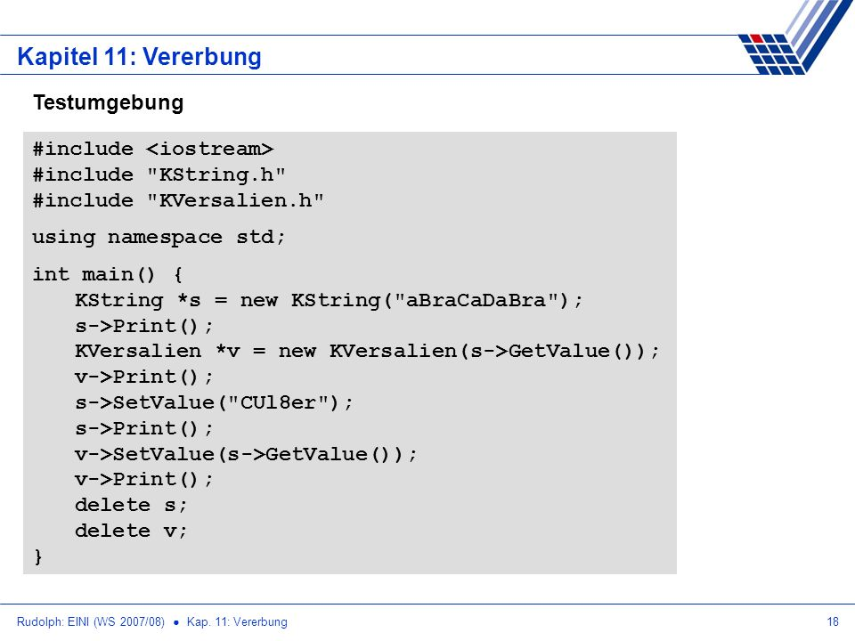 Kapitel 11: Vererbung Testumgebung #include <iostream>