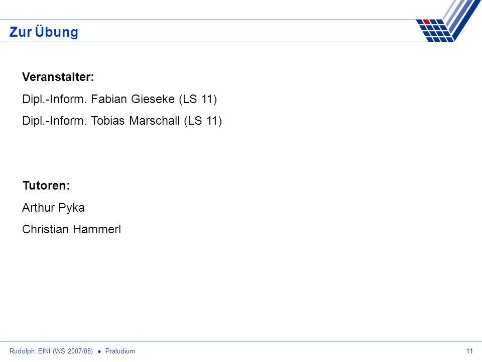 Zur Übung Veranstalter: Dipl.-Inform. Fabian Gieseke (LS 11)