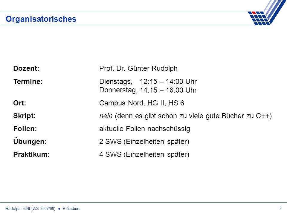 Organisatorisches Dozent: Prof. Dr. Günter Rudolph