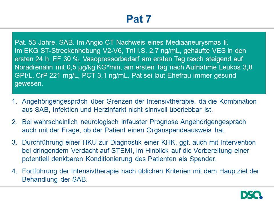 Pat 7 Pat. 53 Jahre, SAB. Im Angio CT Nachweis eines Mediaaneurysmas li.