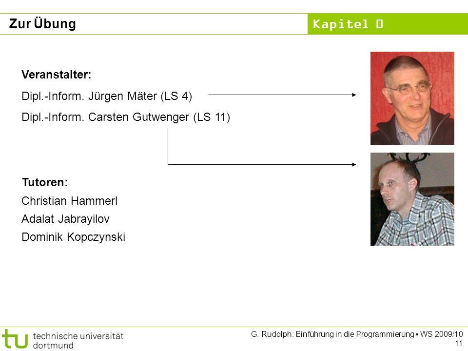 Zur Übung Veranstalter: Dipl.-Inform. Jürgen Mäter (LS 4)