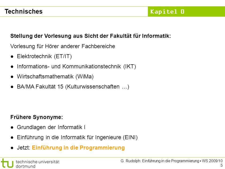 Technisches Stellung der Vorlesung aus Sicht der Fakultät für Informatik: Vorlesung für Hörer anderer Fachbereiche.