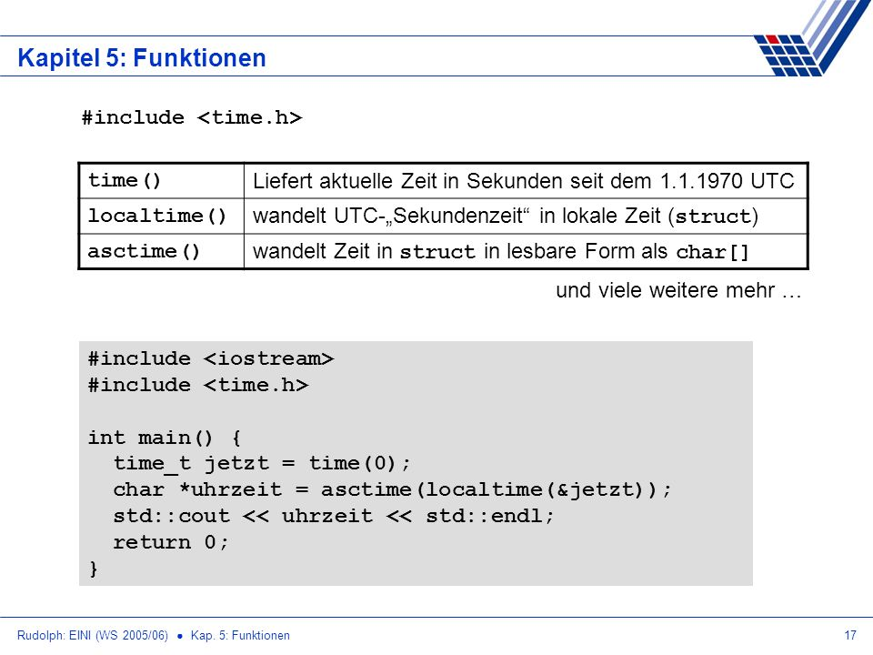 Kapitel 5: Funktionen #include <time.h> time()