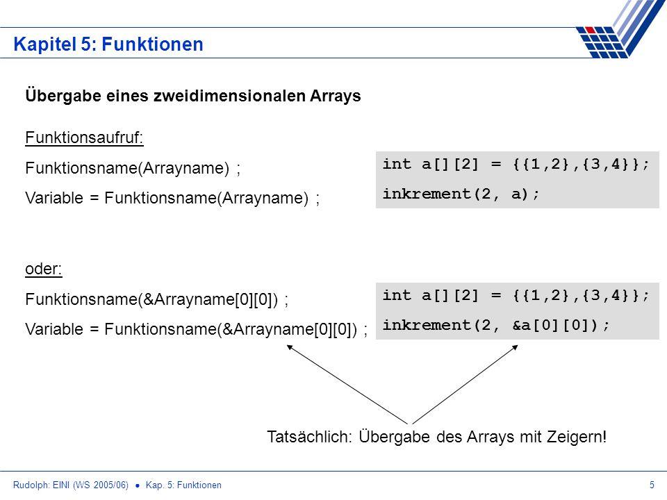 Kapitel 5: Funktionen Übergabe eines zweidimensionalen Arrays