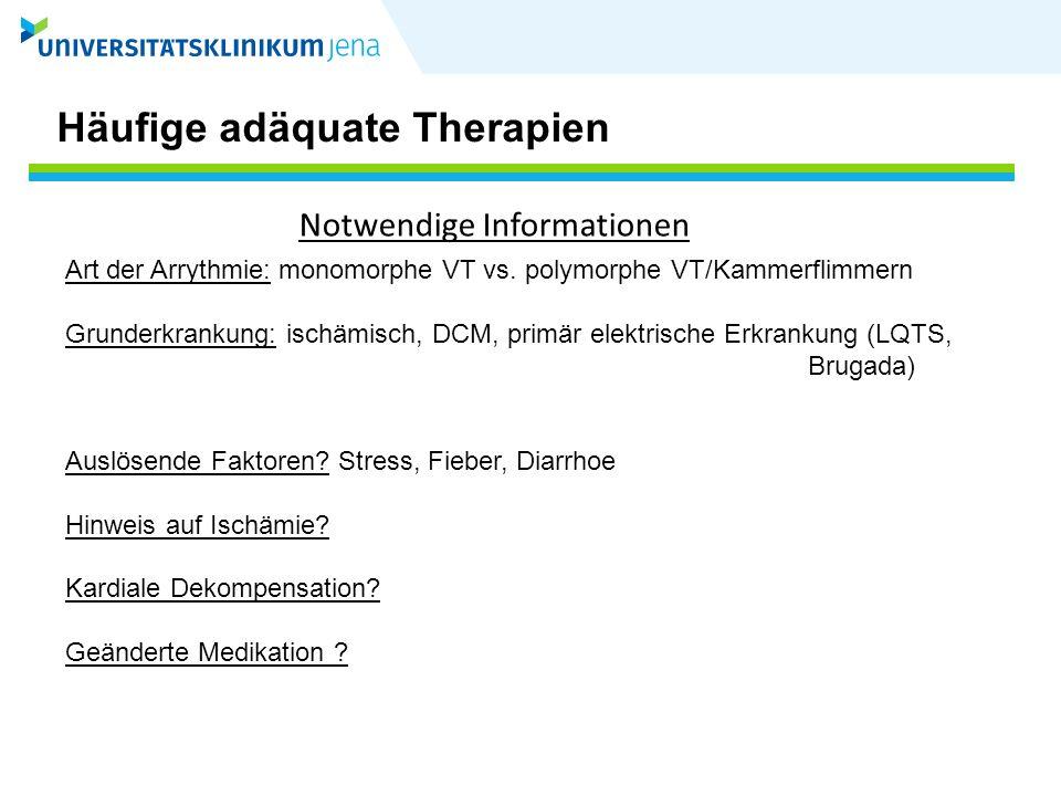 Häufige adäquate Therapien