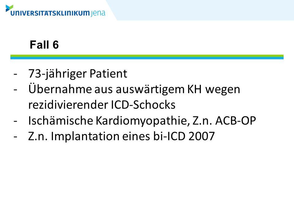 Übernahme aus auswärtigem KH wegen rezidivierender ICD-Schocks