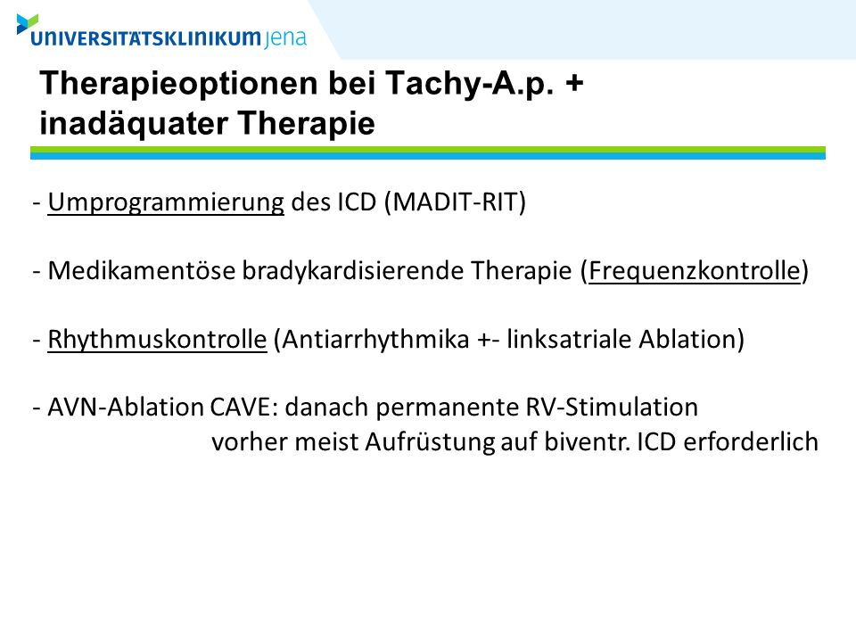 Therapieoptionen bei Tachy-A.p. + inadäquater Therapie
