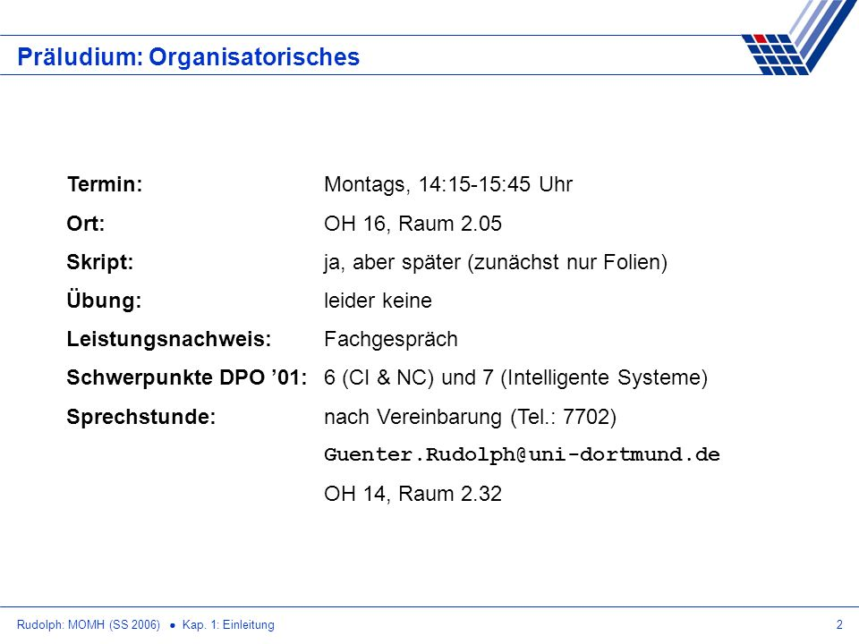 Präludium: Organisatorisches
