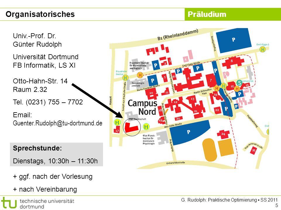 Organisatorisches Univ.-Prof. Dr. Günter Rudolph