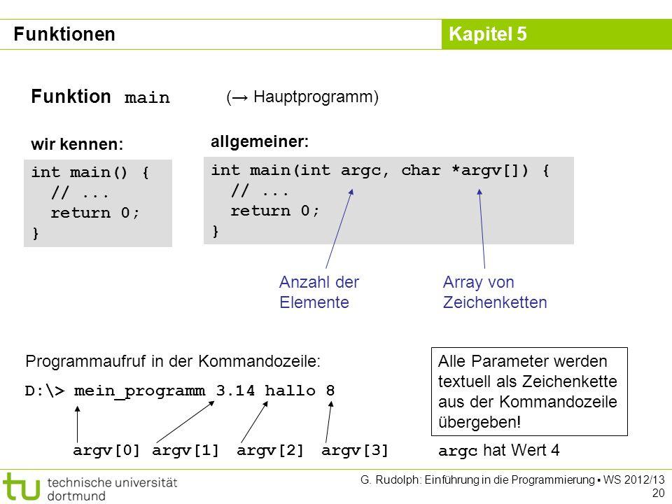 Funktionen Funktion main (→ Hauptprogramm) wir kennen: allgemeiner:
