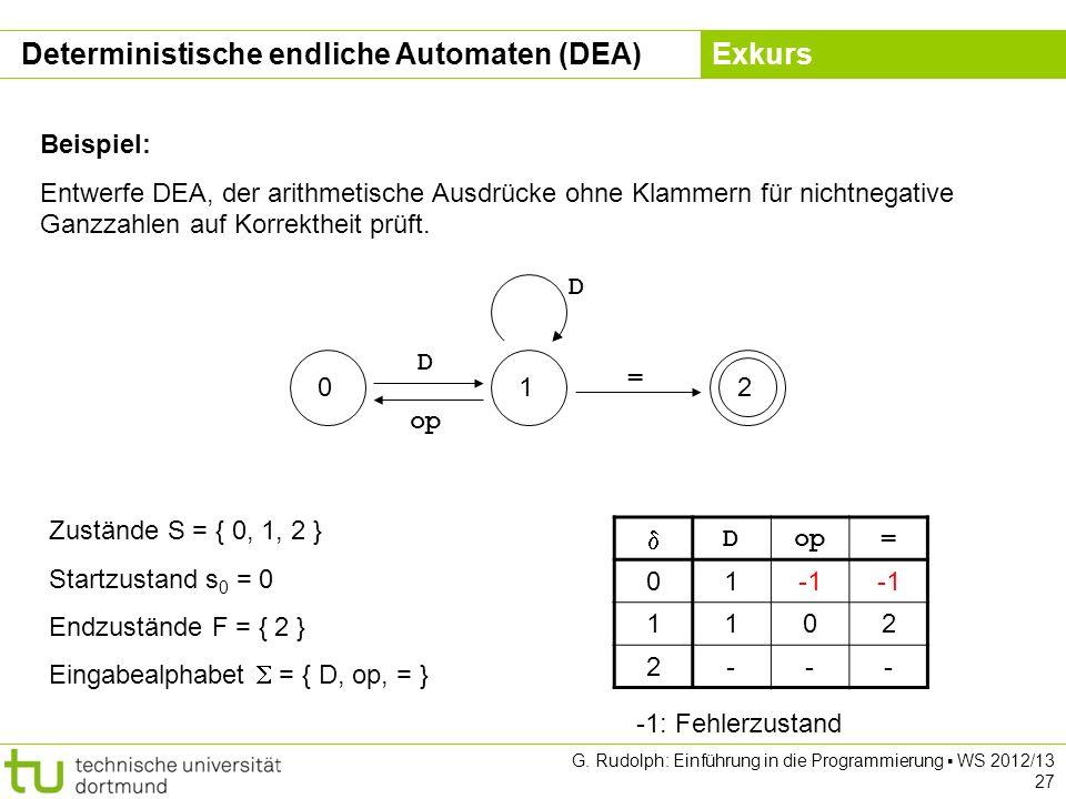Deterministische endliche Automaten (DEA) Exkurs