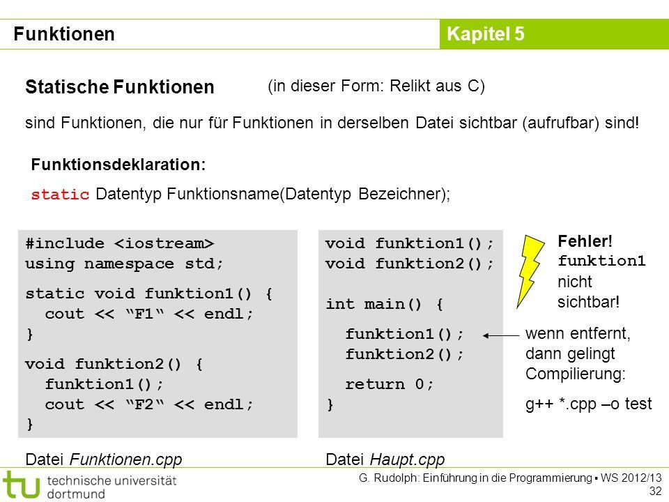 Funktionen Statische Funktionen (in dieser Form: Relikt aus C)