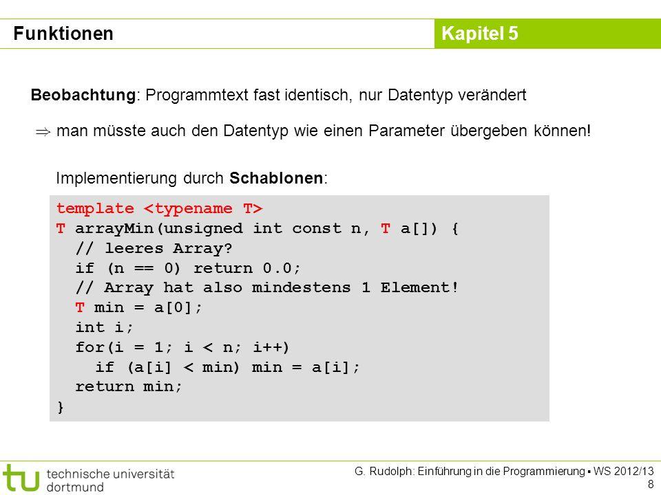 Funktionen Beobachtung: Programmtext fast identisch, nur Datentyp verändert. ) man müsste auch den Datentyp wie einen Parameter übergeben können!