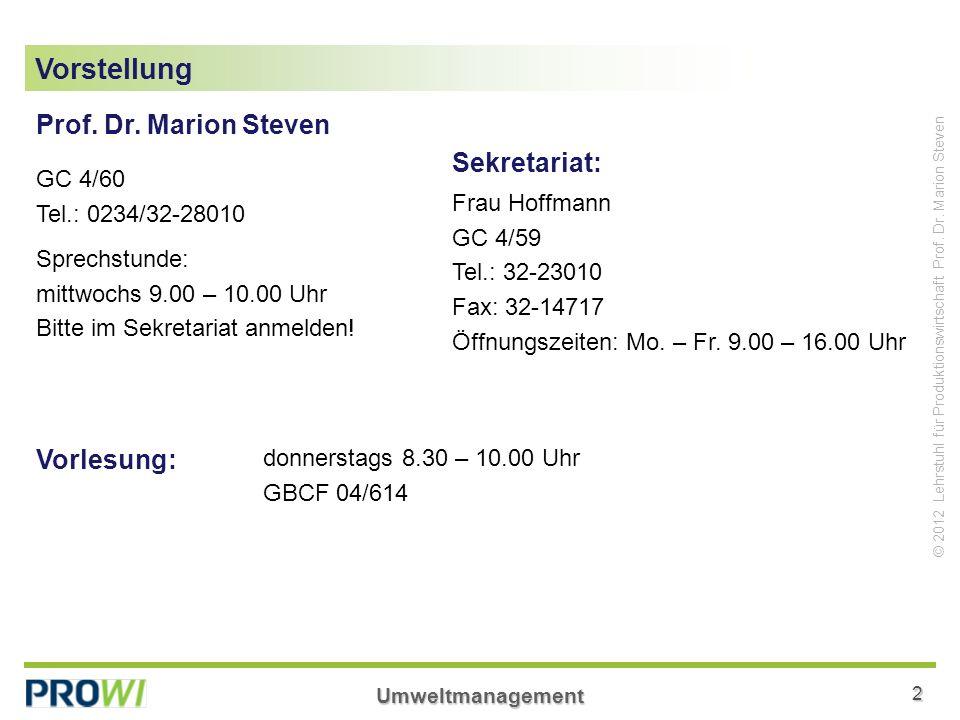 Vorstellung Prof. Dr. Marion Steven Sekretariat: Vorlesung: GC 4/60