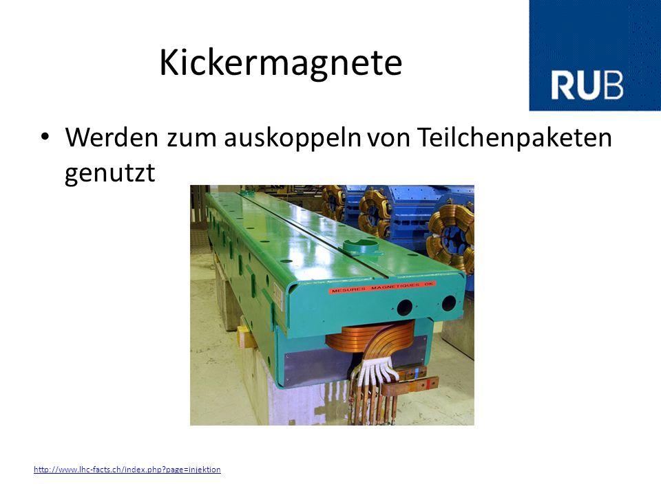 Kickermagnete Werden zum auskoppeln von Teilchenpaketen genutzt