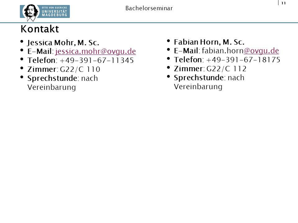 Kontakt Jessica Mohr, M. Sc. Fabian Horn, M. Sc.