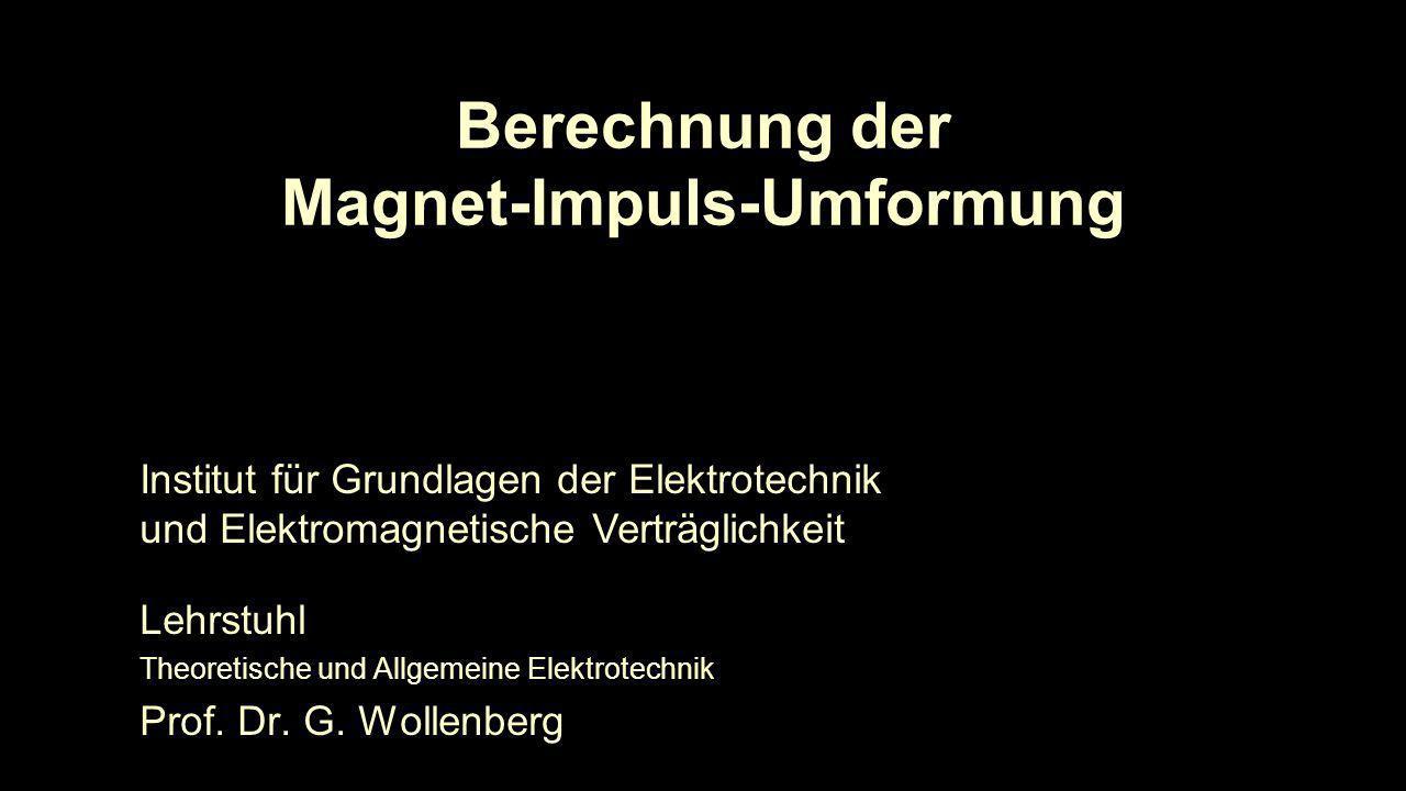 Berechnung der Magnet-Impuls-Umformung