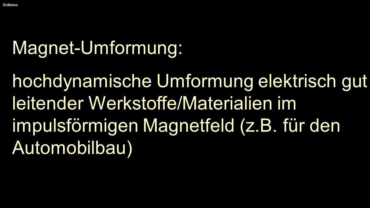 DefintionMagnet-Umformung:
