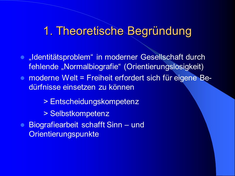 1. Theoretische Begründung