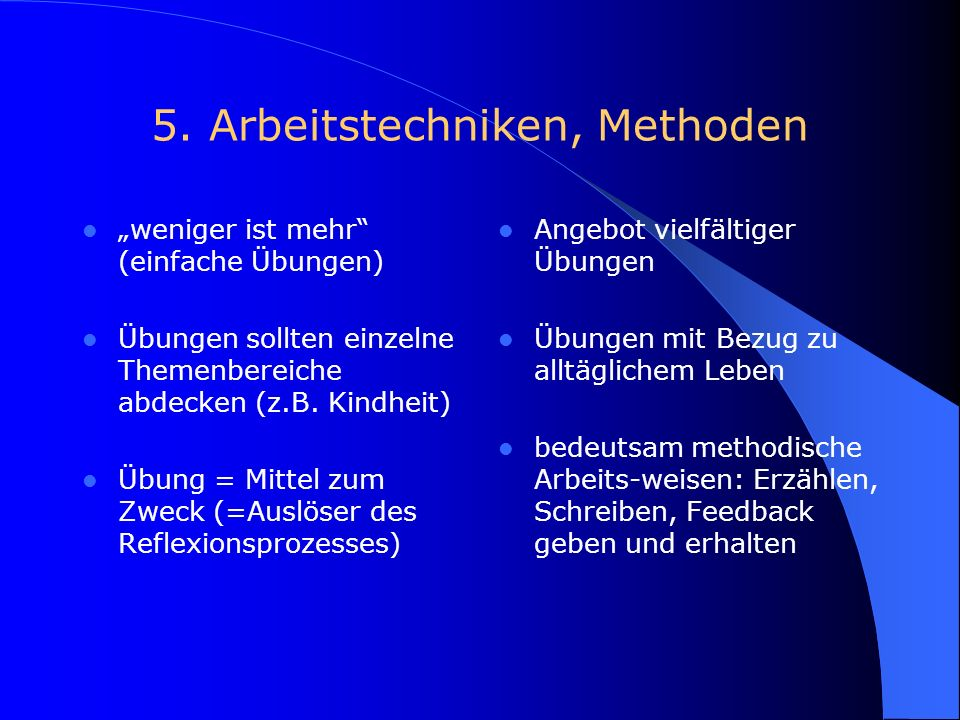 5. Arbeitstechniken, Methoden