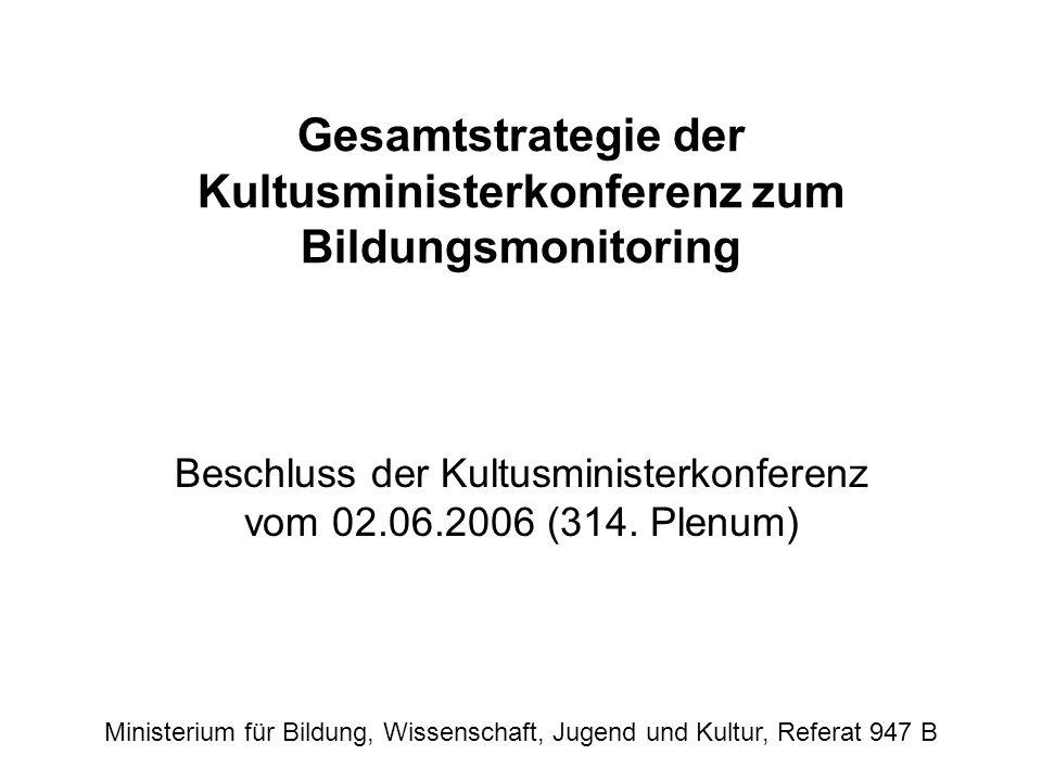 Gesamtstrategie der Kultusministerkonferenz zum Bildungsmonitoring