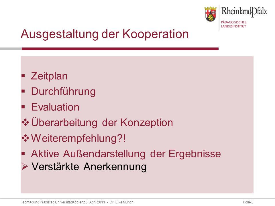 Ausgestaltung der Kooperation