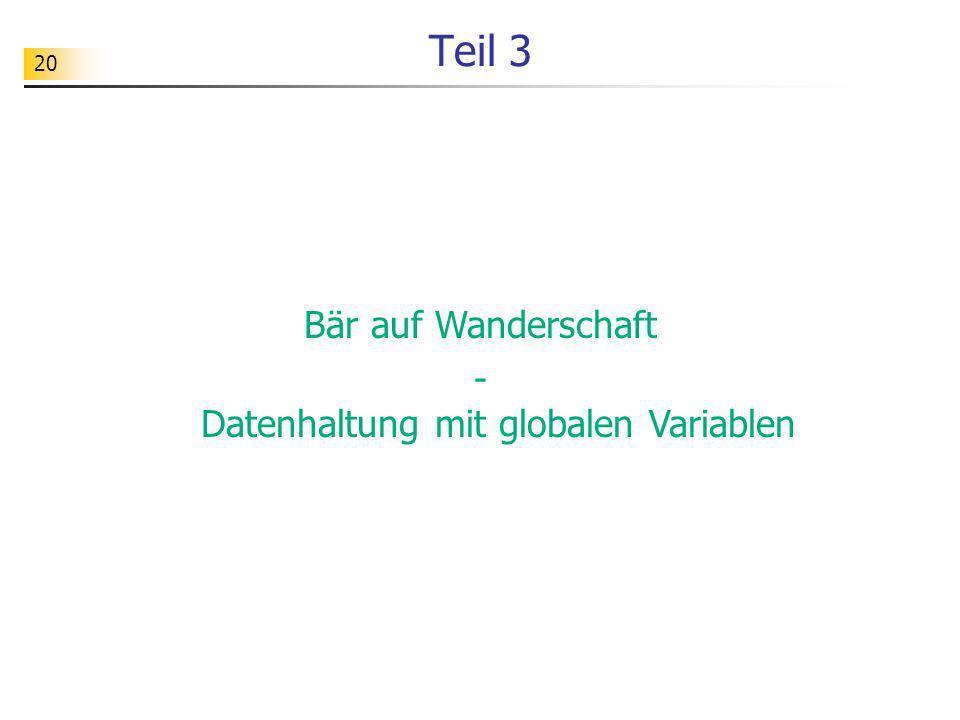 - Datenhaltung mit globalen Variablen