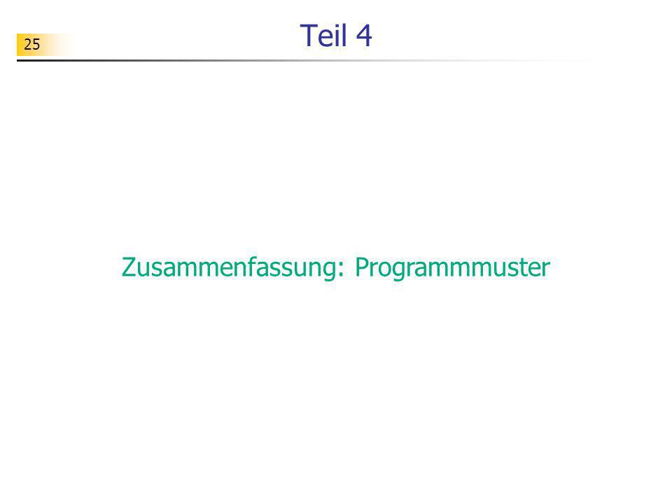 Zusammenfassung: Programmmuster